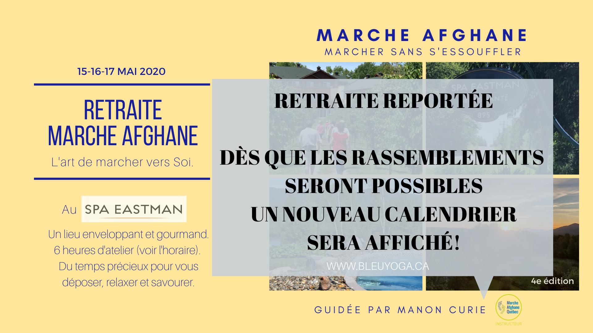 mai 2020 RETRAITE SPA EASTMAN_MARCHE AFGHANE _MANON CURIE (2)